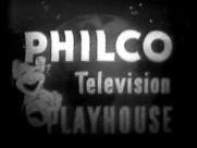 Philco Television Playhouse Teleplay Anthology